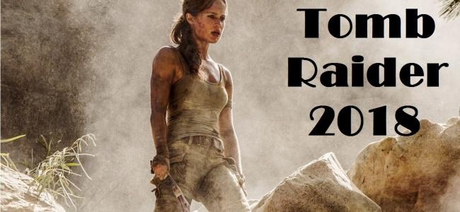 2018 Filmleri Tomb Raider İnceputul