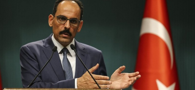 İbrahim Kalın'dan İdlib Açıklaması: Türk Askeri Oradayken..