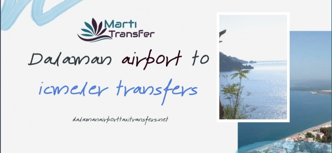 DALAMAN AIRPORT TO CALIS TRANSFERS